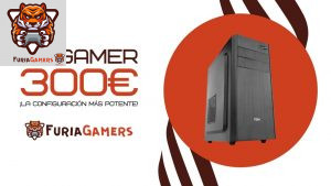 PC GAMER 300€ - FURIA GAMERS