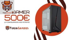 PC GAMER 500€ - FURIA GAMERS